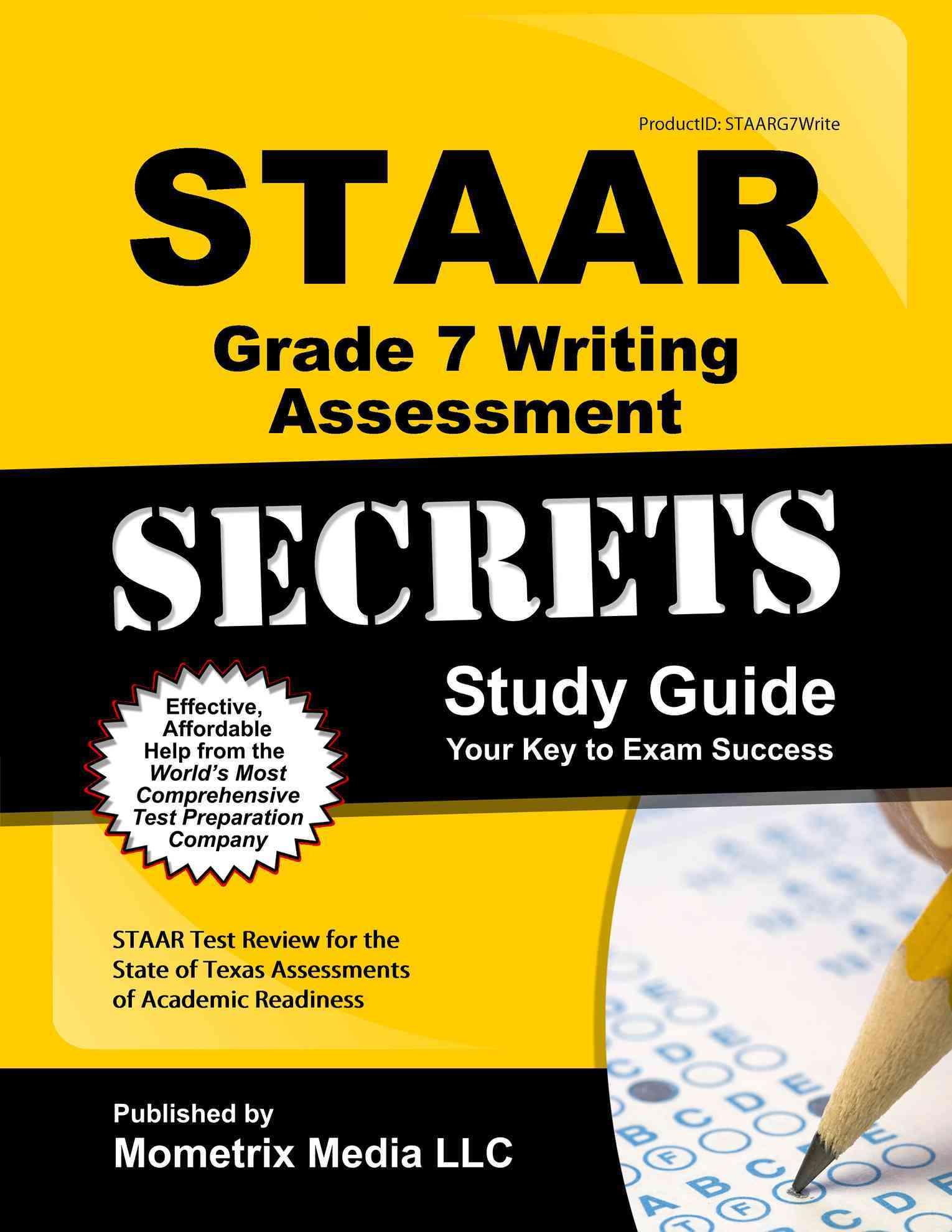 STAAR Grade 7 Writing Assessment Secrets Study Guide By Mometrix Media